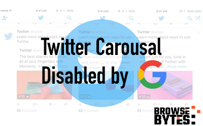 Twitter-Carousal-disabled-google-search-bitcoin-browsebytes-2020