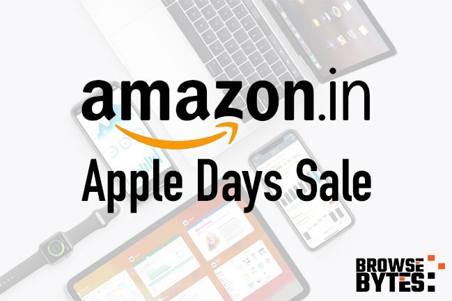 amazon-apple-days-sale-india-browsebytes-2020