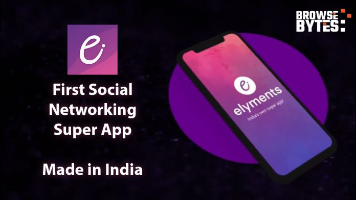 elyments-social-media-app-india-browsebytes-2020