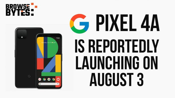 Google Pixel 4a is reportedly launching on August 3