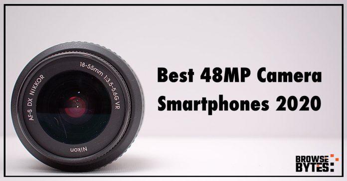 best-48-megapixel-camera-smartphones-2020-browsebytes
