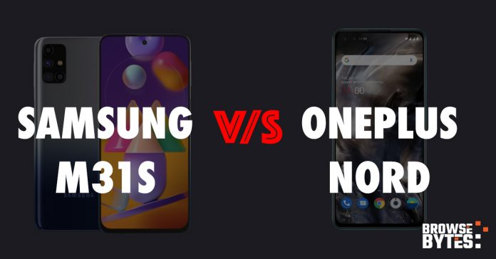 oneplus-nord-versus-samsung-m31s-price-specs-features-browsebytes