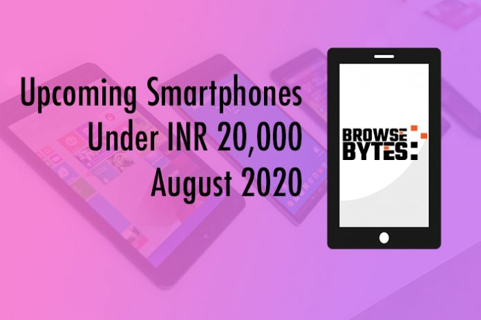 upcoming-smartphones-under-inr20000-august-2020-browsebytes