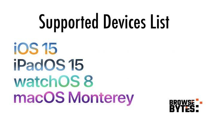 apple-supported-devices-ios-ipados-15-macos-monterey, watchOS -8